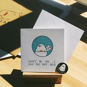 Flabjacks Greeting Card - Don't be sad, I give you hot dog - 賀卡 別難過, 給你吃熱狗